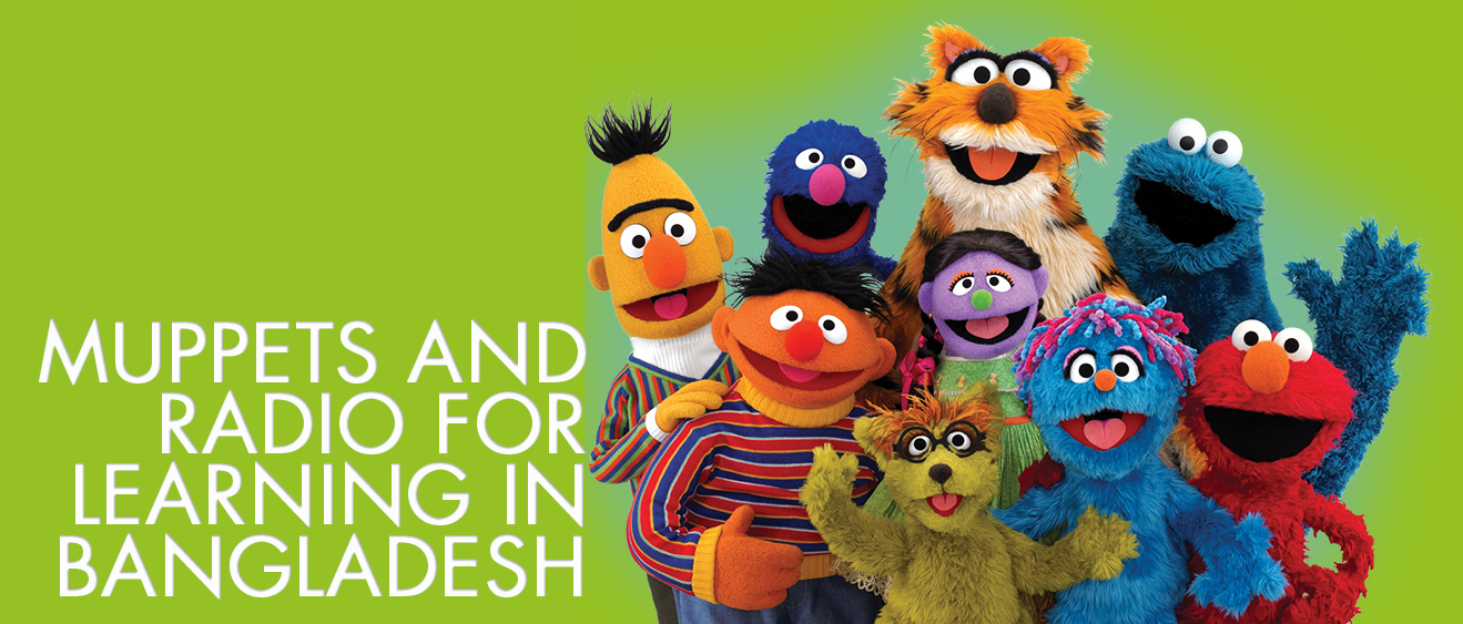Muppets and Radio in Bangladesh