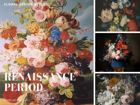 Floral Design Style Series: Renaissance Period
