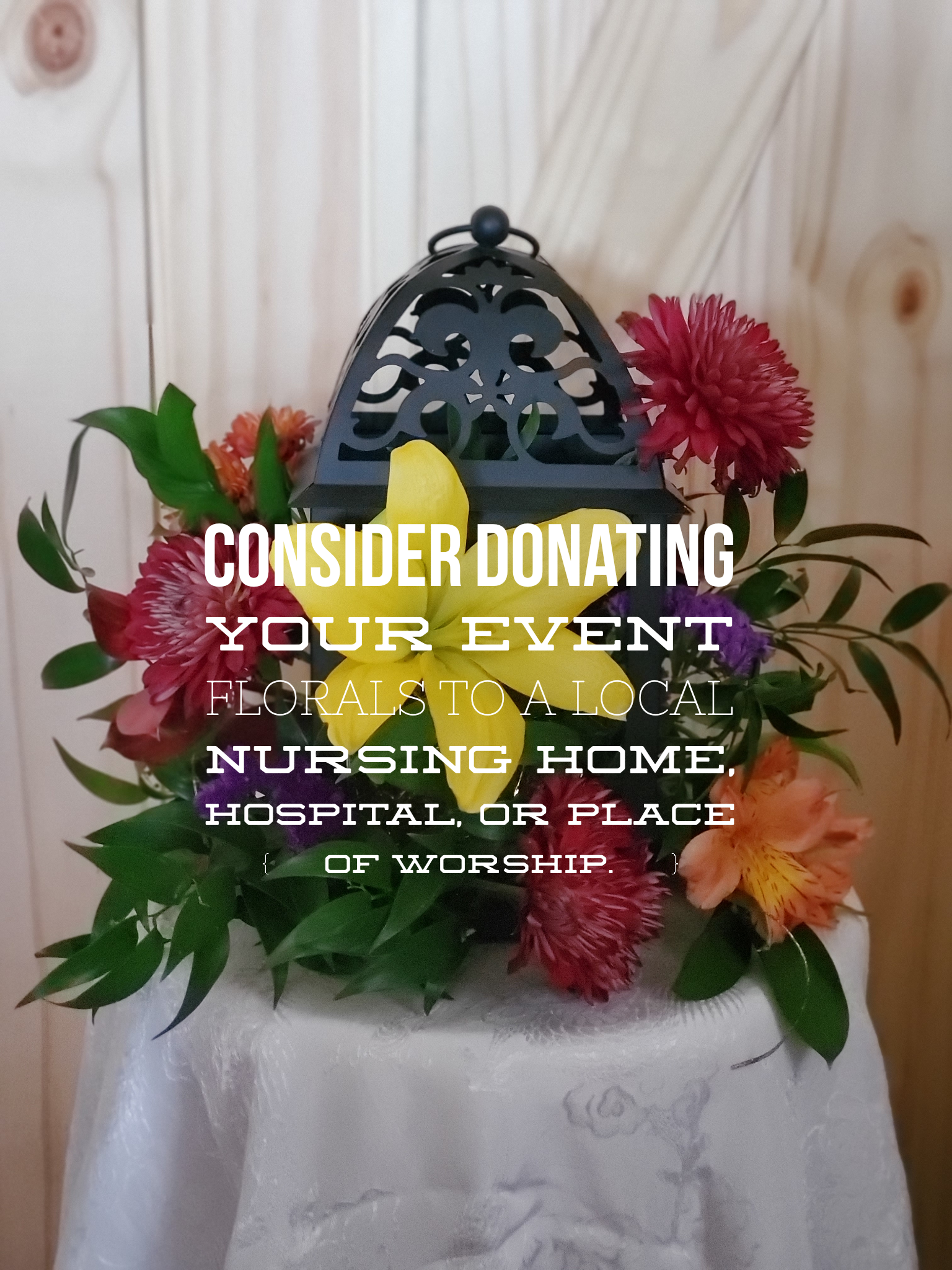Donate your  event florals!