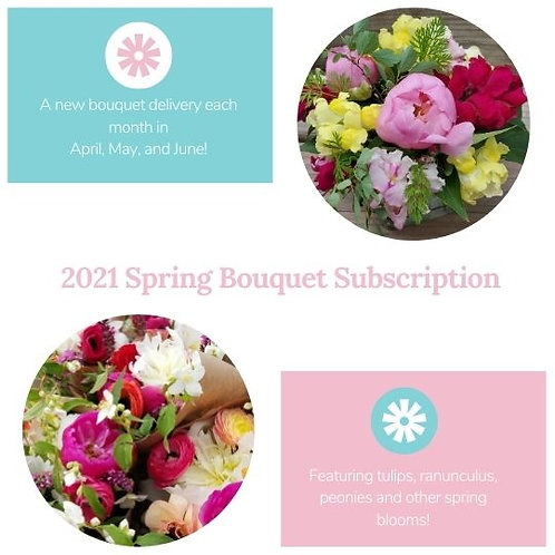 2021 Spring Bouquet Subscription