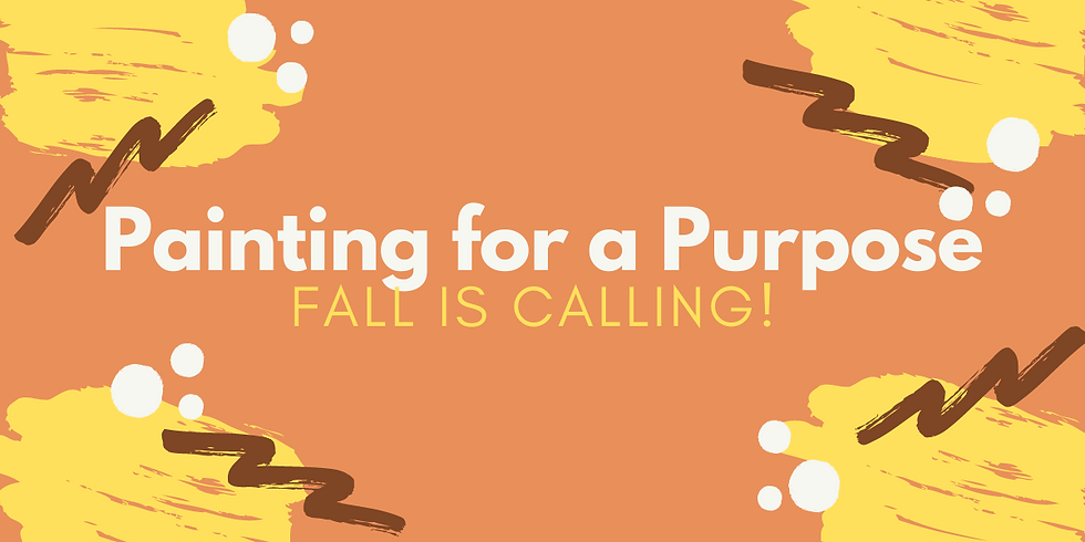 Painting for a Purpose - Fall is Calling
