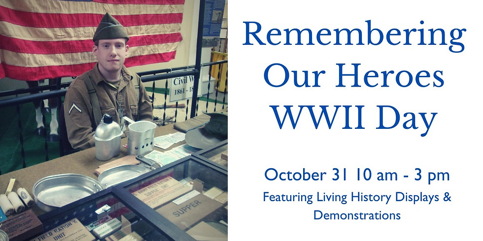 Remembering Our Heroes WWII Day