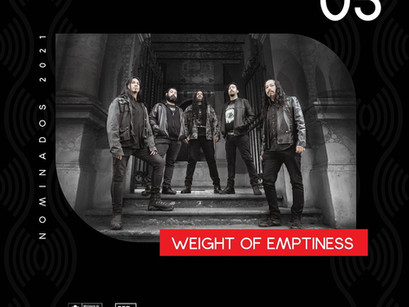 WEIGHT OF EMPTINESS: Banda é nomeada na categoria de melhor Álbum Extremo do Prêmio Escuchar