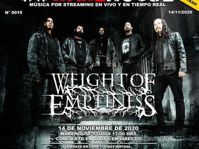 WEIGHT OF EMPTINESS: Anunciado show ao vivo e online da banda!