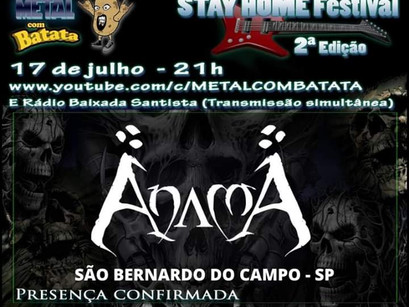 ANAMA: Confirmada no Stay Home Festival!