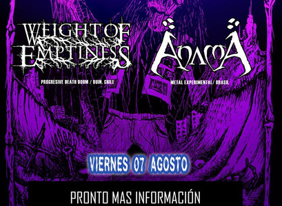EM Music Management: AnamA e Weight of Emptiness confirmados em festival chileno!