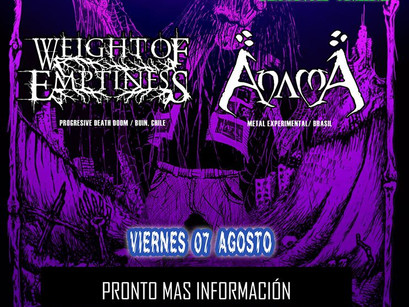 EM MUSIC MANAGEMENT: AnamA y Weight of Emptiness anunciados en festival chileno!