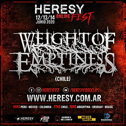 WEIGHT OF EMPTINESS: Confirmado en Heresy Online Fest!