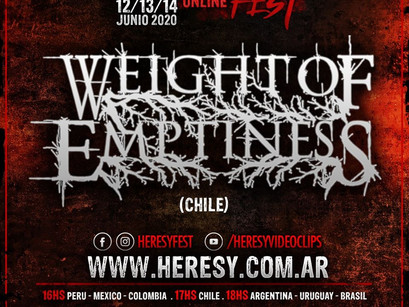 WEIGHT OF EMPTINESS: ¡Confirmado en Heresy Online Fest!