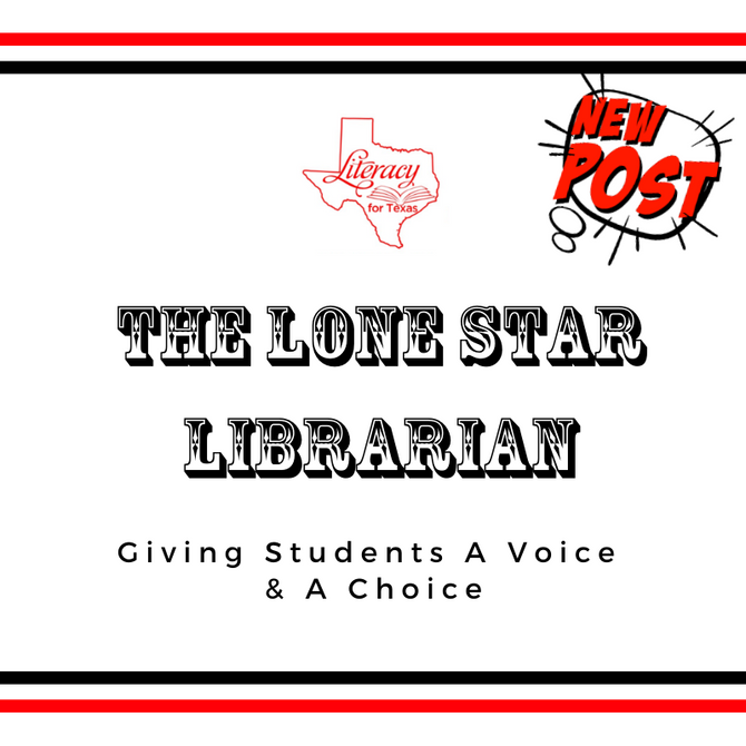 The Lone Star Librarian: Giving Students A Voice & A Choice