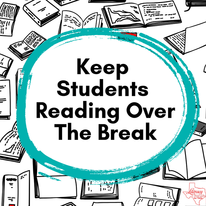 Keep Students Reading Over The Break