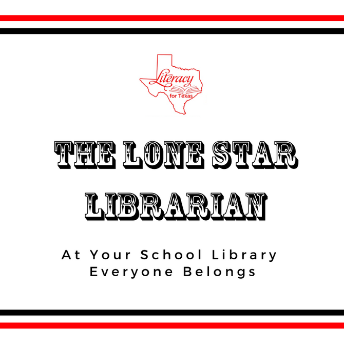 The Lone Star Librarian: At Your School Library Everyone Belongs