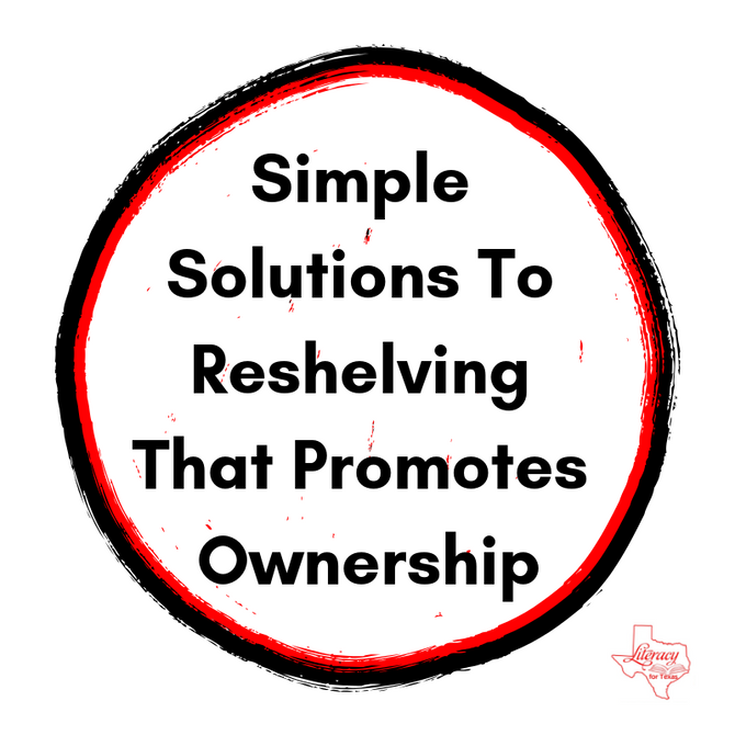 Simple Solutions To Reshelving That Promotes Ownership