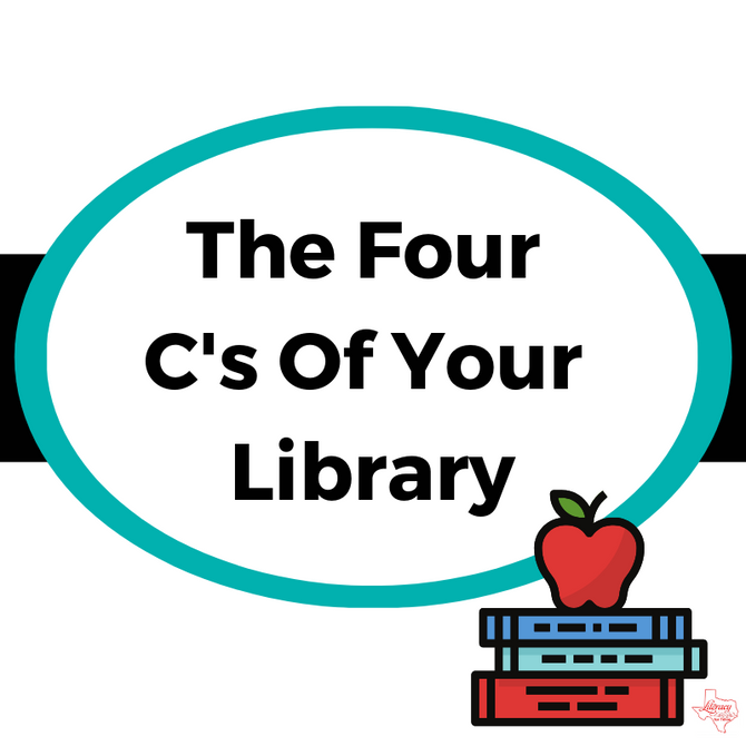 The Four C's Of Your Library