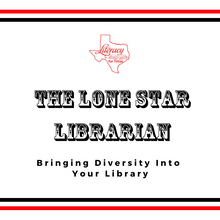 The Lone Star Librarian: Bringing Diversity Into Your Library