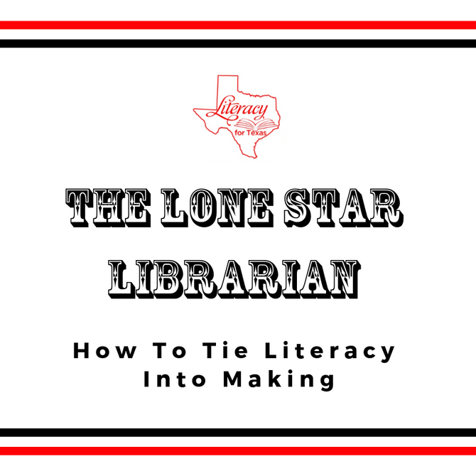 How To Tie Literacy Into Making