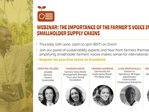 Webinar: The Importance of the Farmer's Voice in Smallholder Supply Chains