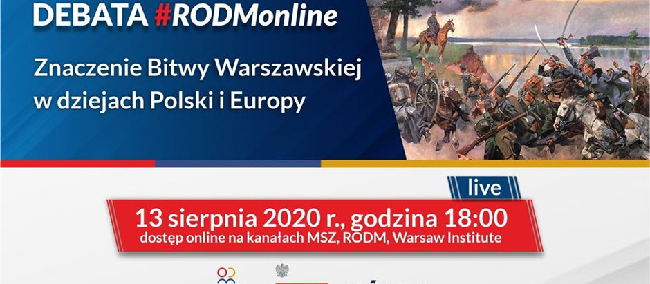 Debata #RODMonline: Znaczenie Bitwy Warszawskiej w dziejach Polski i Europy
