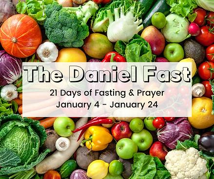 The Daniel Fast 21 Days of Fasting & Pra