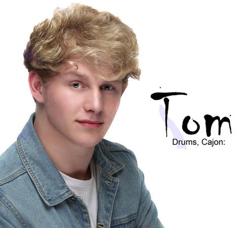 Tom - Drums