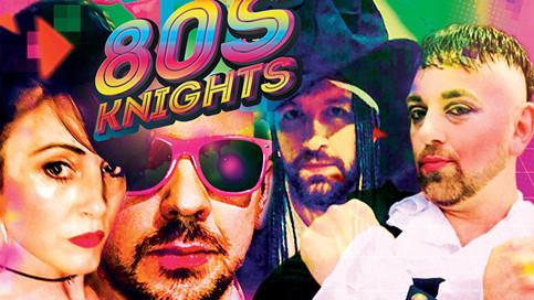 80s KNIGHTS