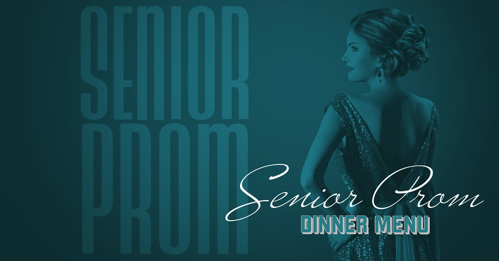 Senior Prom Dinner Menu.jpg