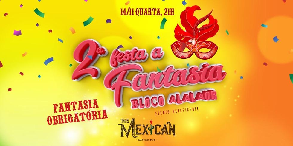 Quarta! 2ª FESTA À FANTASIA DO BLOCO ALALAOR 14/11