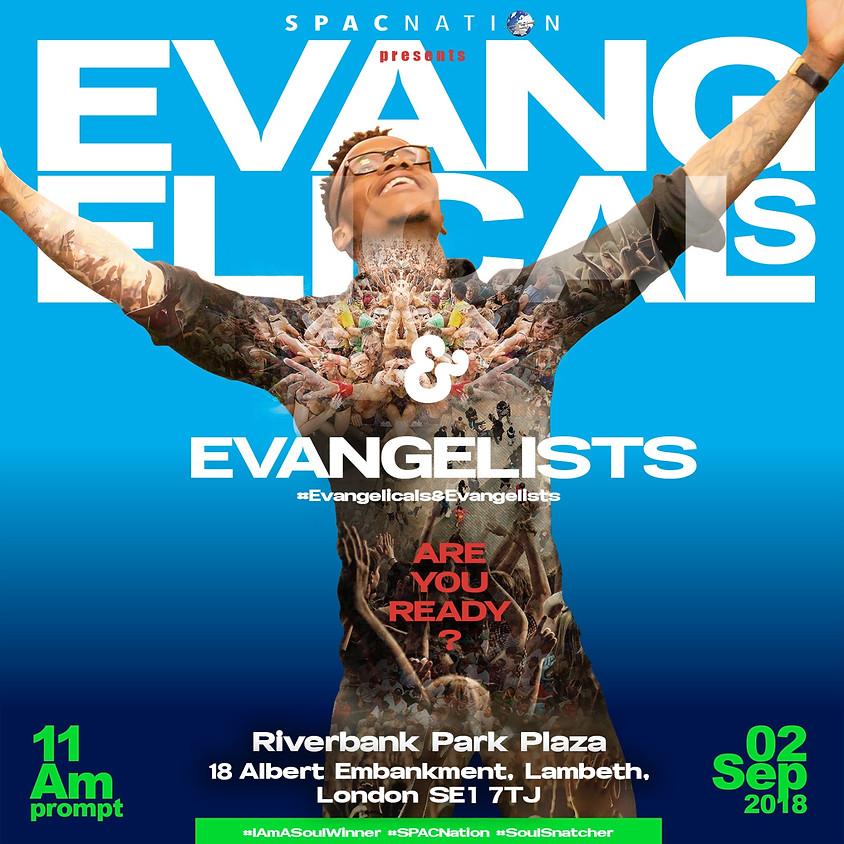 Evangelicals & Evangelists