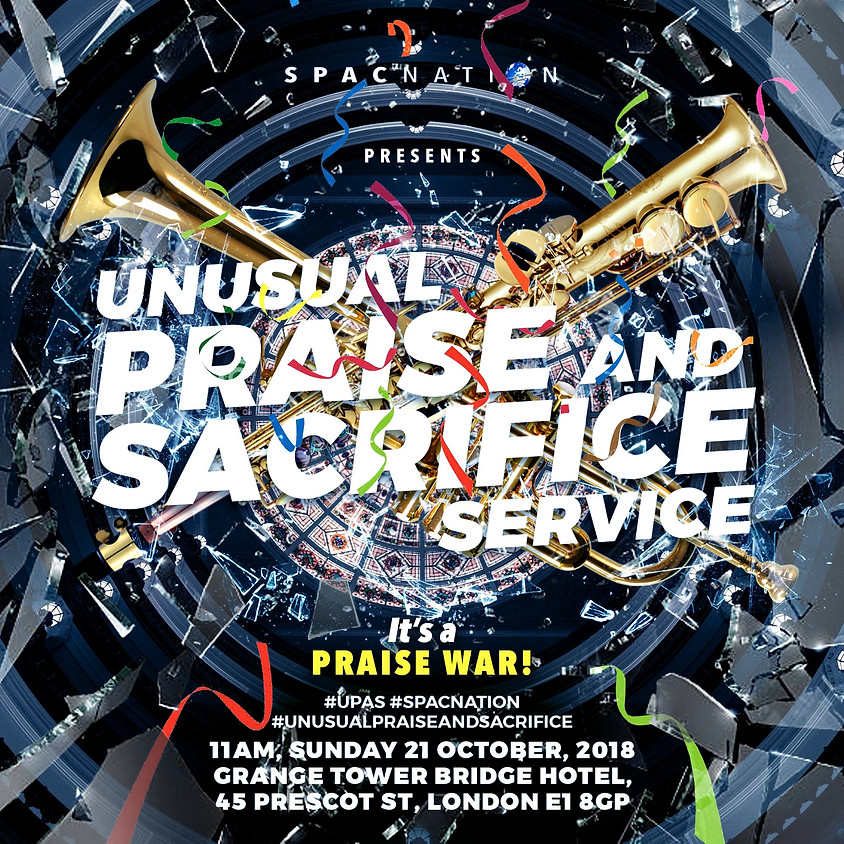 Unusual Praise & Sacrifice