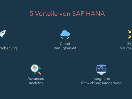 SAP HANA: 5 Vorteile und grundlegende Eigenschaften
