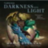 Turning Darkness Into Light.jpg