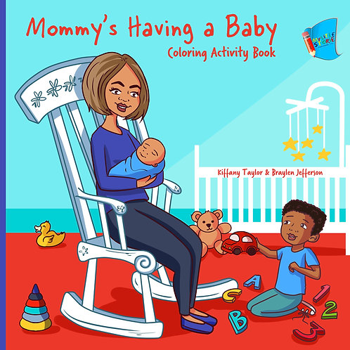 Mommy's Having a Baby Coloring & Activity Book