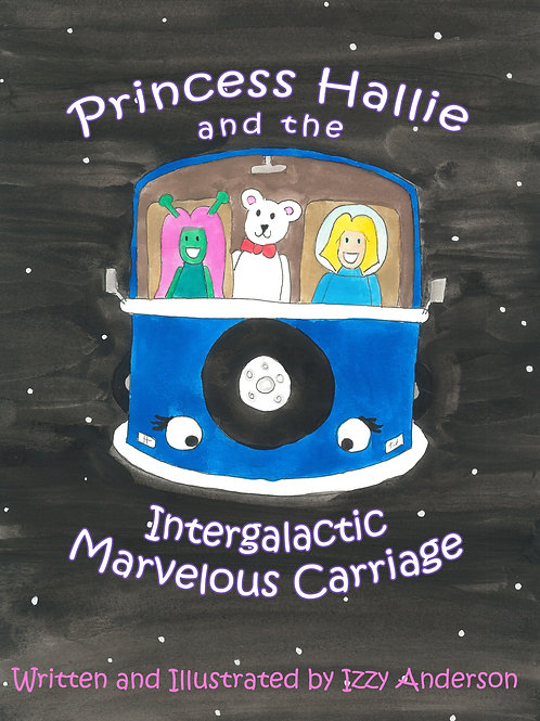 Princess Zoe and the Intergalactic Marvelous Carriage