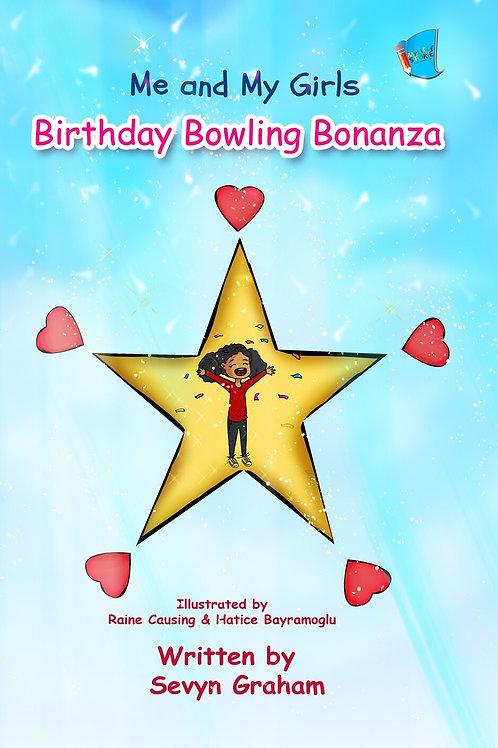 Me and My Girls: Birthday Bowling Bonanza