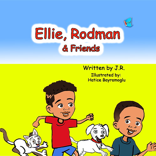 Ellie, Rodman & Friends