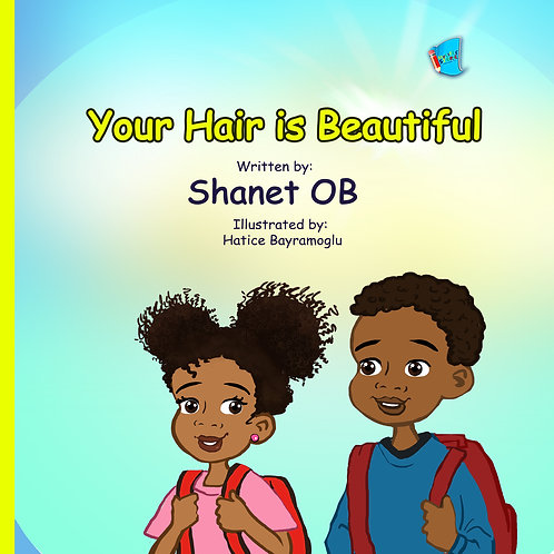 Your Hair Is Beautiful