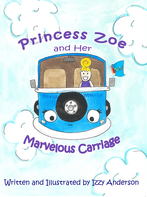 Princess Zoe and Her Marvelous Carriage