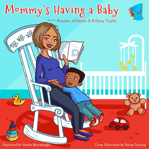 Mommy's Having a Baby (Book 1)