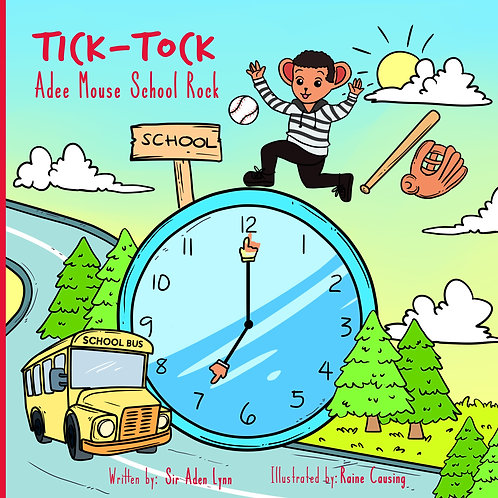 Tick Tock Adee Mouse School Rock