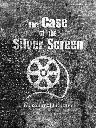 The Case of the Silver Screen