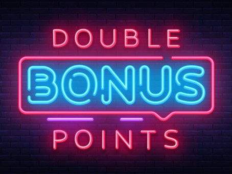 Double Points Weekend February 28th - March 1st