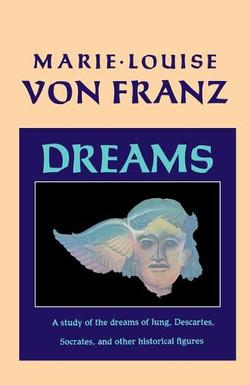 Dream  Marie Louise Von Franz