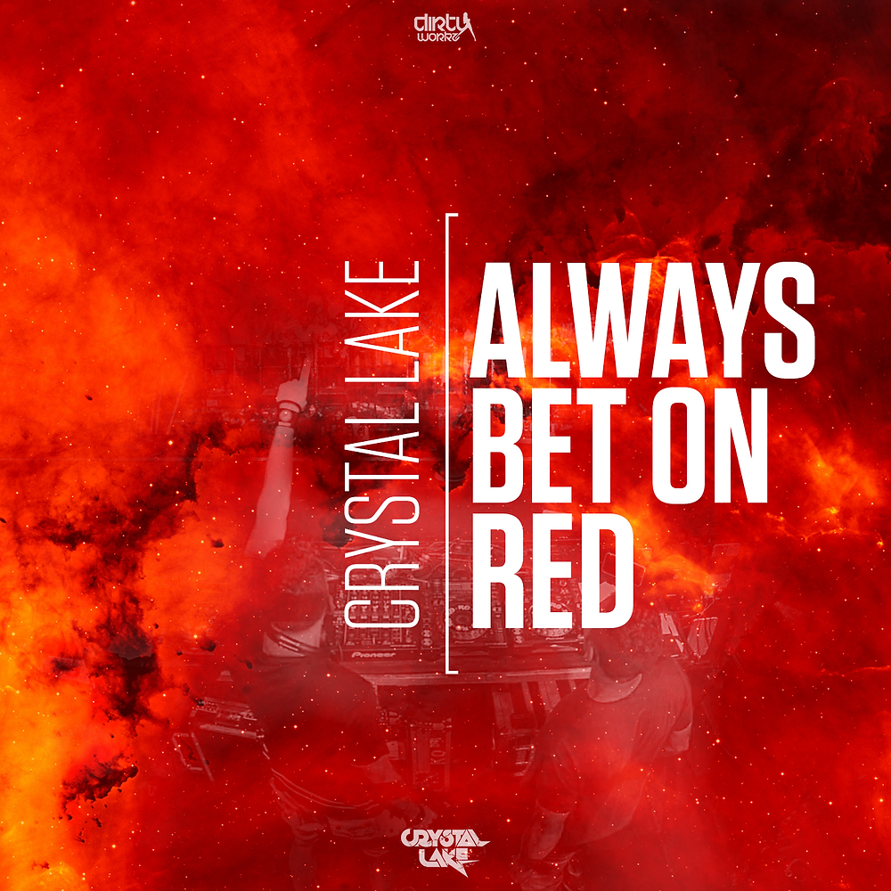 Crystal Lake - Always Bet On Red [Dirty Workz] Hardstyle