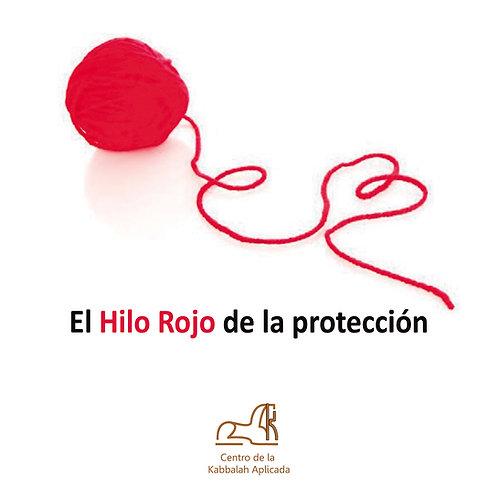 El Hilo rojo ( protección contra envidias y mal de ojo.)