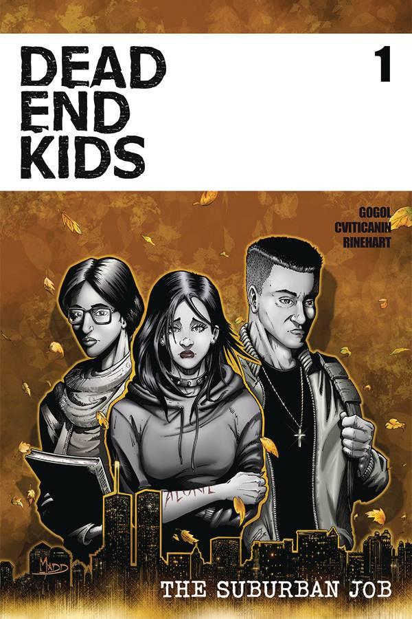 Dead End Kids: The Suburban Job #1 Cover
