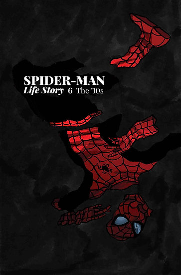 SPIDER-MAN LIFE STORY #6 (OF 6)