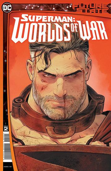 FUTURE STATE SUPERMAN WORLDS OF WAR #2