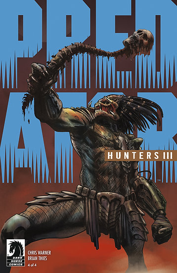 PREDATOR HUNTERS III #4 (OF 4) CVR A THIES