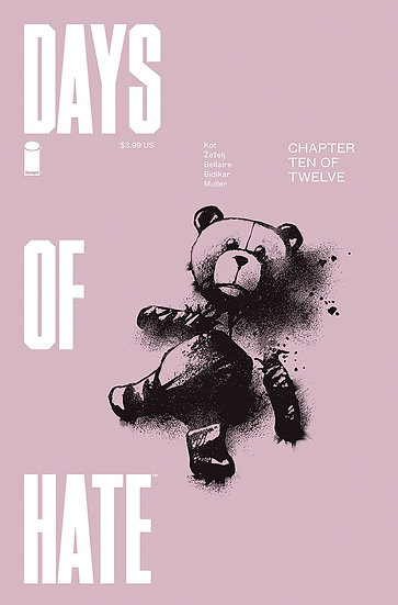 DAYS OF HATE #10 (OF 12) (MR)