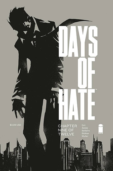 DAYS OF HATE #9 (OF 12) (MR)
